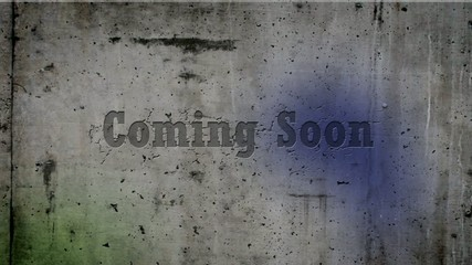 Coming Soon intro