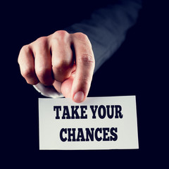 Take Your Chances