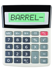 Calculator with BARREL- on display on white background