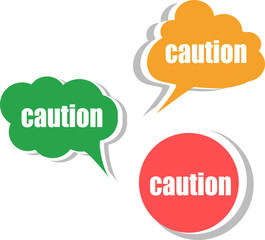 caution word on modern banner design template. set of stickers