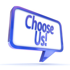 "Speech Bubble showing ""Choose Us!"""
