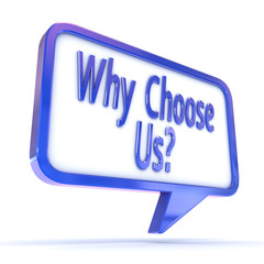 "Speech Bubble showing ""Why Choose Us"""