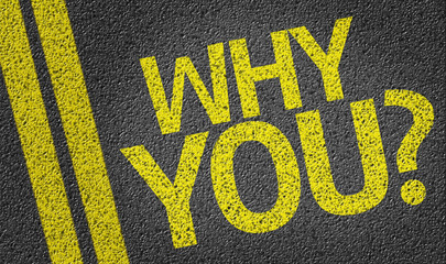 Why you? written on the road
