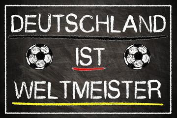 Tafel - Deutschland ist Weltmeister