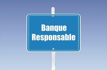 panneau banque responsable