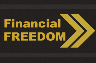 business concept - financial freedom written on the road