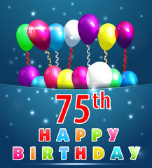 75 year Happy Birthday Card with balloons and ribbons