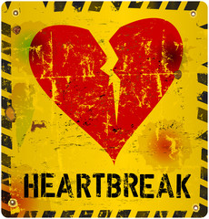 warning sign: heartbreak, Love concept, vector illustration