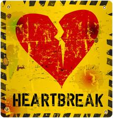warning sign: heartbreak, Love concept, vector illustration