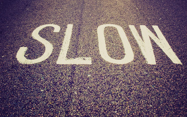 Retro look Slow sign