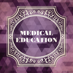 Medical Education. Vintage Design Concept.