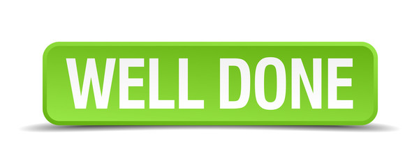 Well done green 3d realistic square isolated button