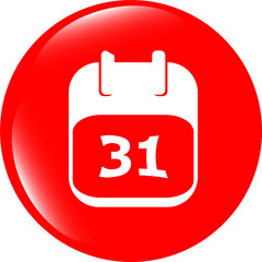 calendar apps icon glossy button. day 31
