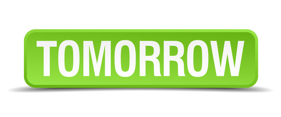 Tomorrow green 3d realistic square isolated button