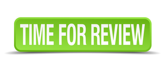 Time for review green 3d realistic square isolated button