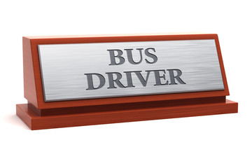 Bus driver job title on nameplate
