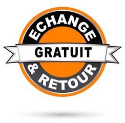 """Label rond orange """"Echange et retour gratuit"""""""