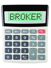 Calculator with BROKER on display isolated on white background