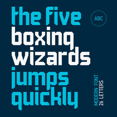 The five boxing wizards jump quickly. Modern font, alphabet.