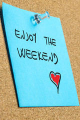 Handwritten wish to enjoy the weekend