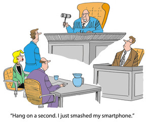 The judge smashed his smartphone with the gavel