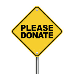 3d illustration of yellow roadsign of please donate