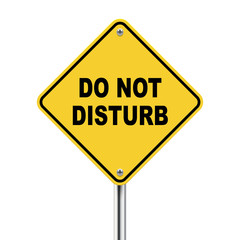 3d yellow roadsign of do not disturb