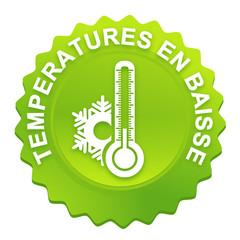 températures en baisse sur bouton web denté vert