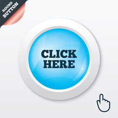 Click here sign icon. Press button.