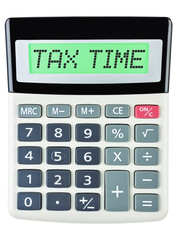 Calculator with TAX TIME on display on white background