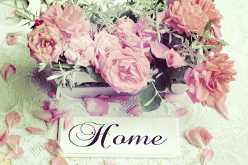 Fresh roses and Home in retro style