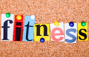 The word FITNESS on a bulletin board