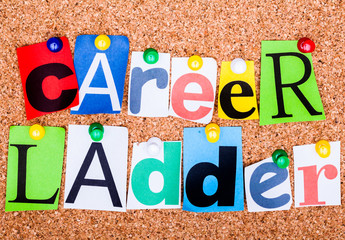 The word CAREER LADDER on a bulletin board