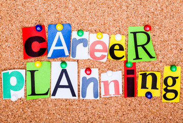 The word CAREER PLANNING on a bulletin board