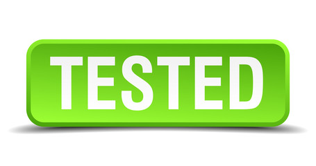 Tested green 3d realistic square isolated button