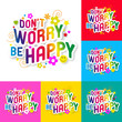 Don't worry, be happy !