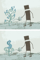 The dollar plant. A person watering a plant, which gives money.