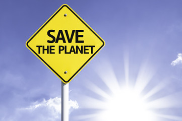 Save the Planet road sign with sun background