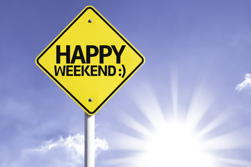 Happy Weekend road sign with sun background