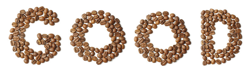 Word GOOD arranged from coffee beans isolated