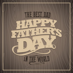Happy fathers day wooden card.