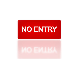 rectangle signage of NO entry font