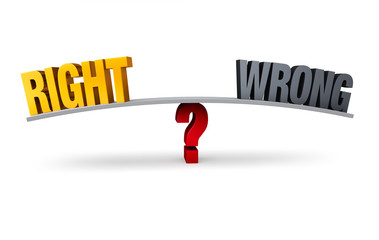 Choosing Between Right or Wrong