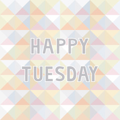 Happy Tuesday background2