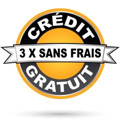 Crédit gratuit, paiement en 3 fois sans frais