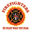 Firefighters We Fight What You Fear - 67721023