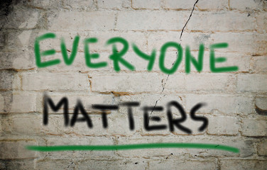 Everyone Matters Concept