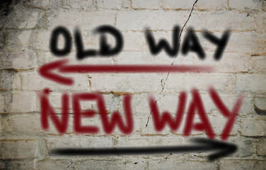 Old Way New Way Concept