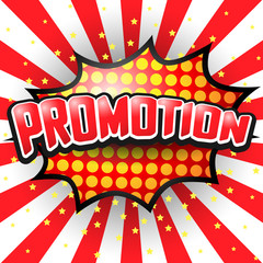 Promotion, Comic Speech Bubble. Vector illustration.