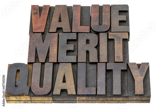 value, merit, quality